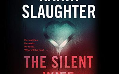 The Silent Wife By: Karin Slaughter